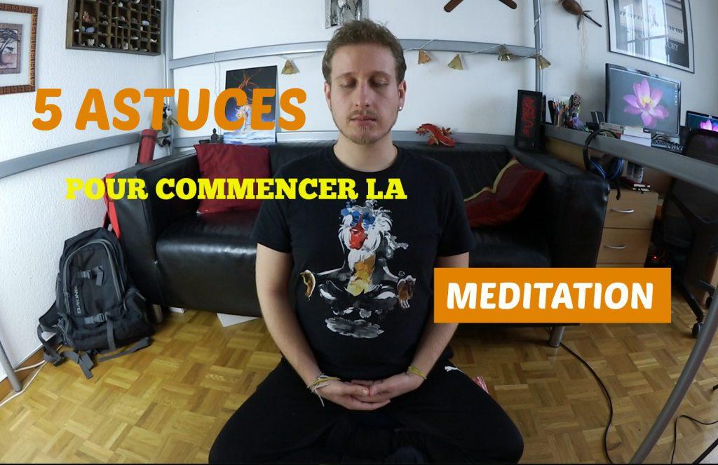 Vidéo 5 astuces pour commencer la méditation