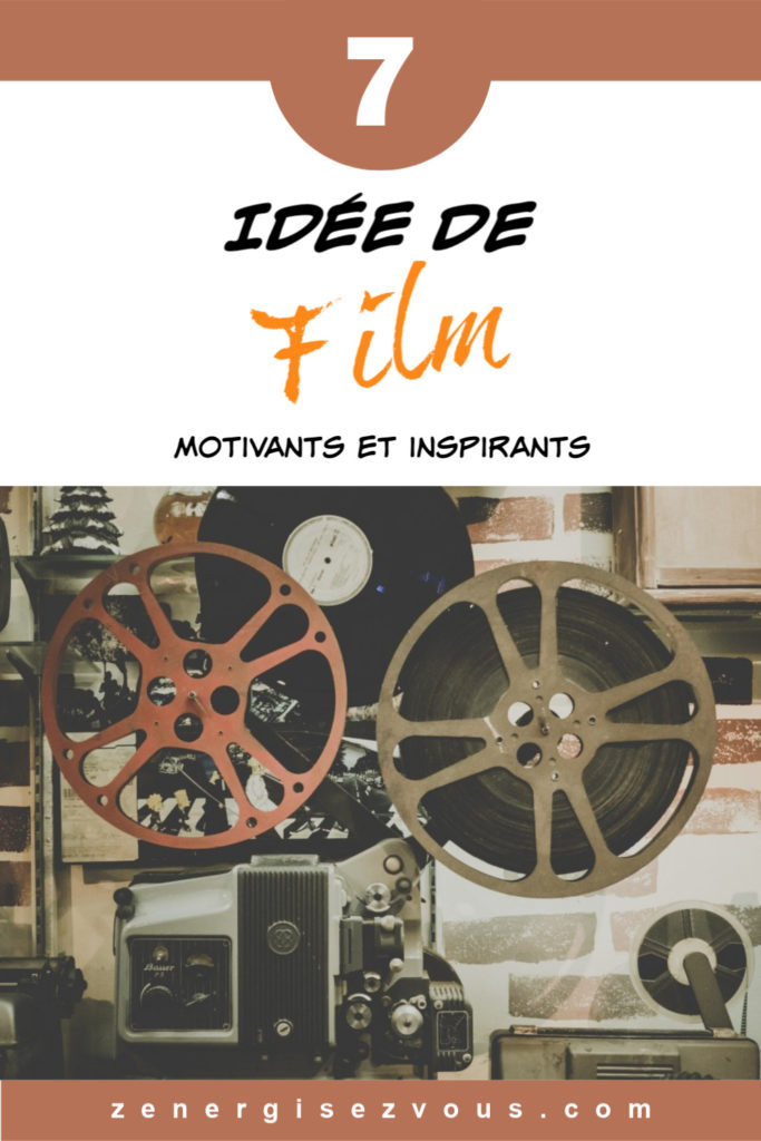films inspirants