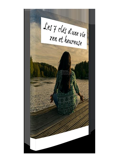 ebook 7 clés d'une vie zen et heureuse